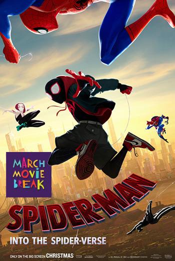 Spider-Man: Spider-Verse (March Movie Break) movie poster