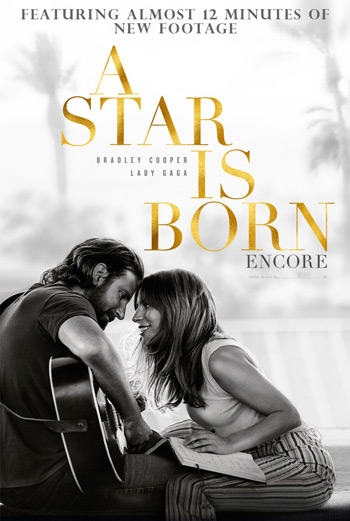 Star Is Born Encore Version, A - in theatres 03/01/2019
