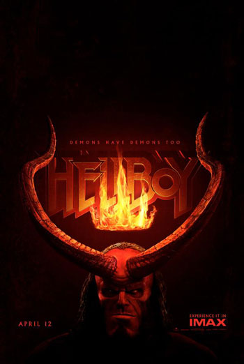 Hellboy (IMAX) - in theatres 04/12/2019