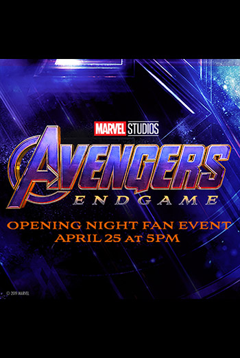 Opening Night Fan Event: Avengers: Endgame - in theatres 04/25/2019