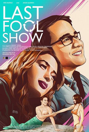 Last Fool Show(Filipino W/E.S.T.) movie poster