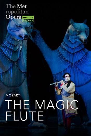 Magic Flute (Encore) (MET 20/21) movie poster