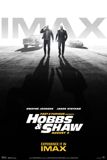 Fast & Furious: Hobbs & Shaw (IMAX) movie poster