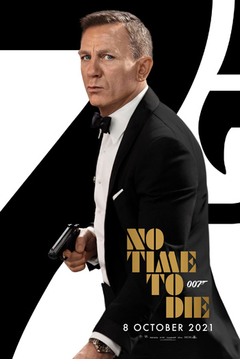 No Time to Die - in theatres 10/08/2021