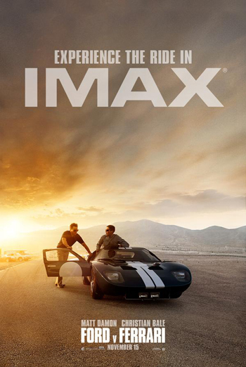Ford v. Ferrari (IMAX) - in theatres 11/15/2019