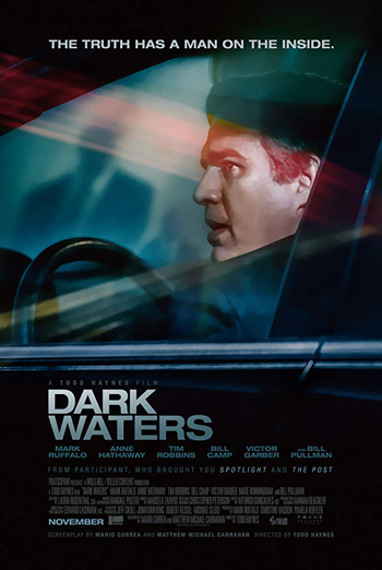 Dark Waters - in theatres 12/06/2019