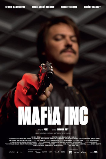 Mafia Inc (French w EST) - in theatres 02/14/2020