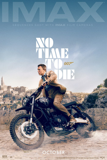 No Time to Die (IMAX) - in theatres 10/08/2021