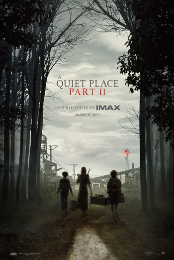 A Quiet Place: Part II - in IMAX theatres 03/20/2020