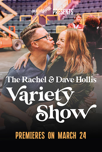 Rachel & Dave Hollis Variety Show, The movie poster