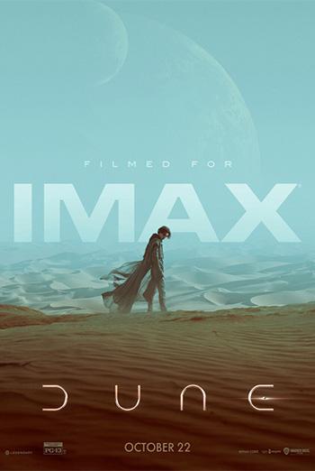 Dune (IMAX) - in theatres 10/22/2021