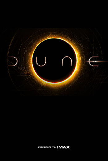 Dune (IMAX) - in theatres 12/18/2020