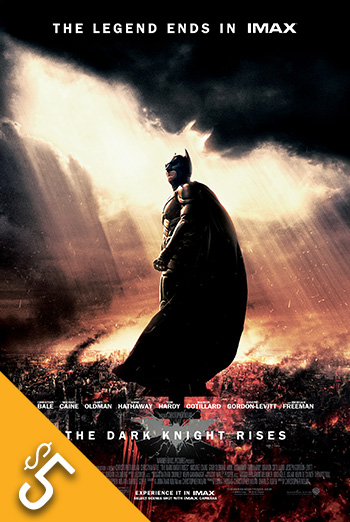 Dark Knight Rises, The (IMAX) - in theatres 07/20/2012