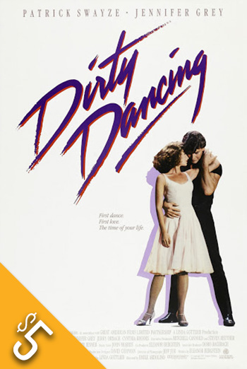 Dirty Dancing - in theatres 08/21/1987