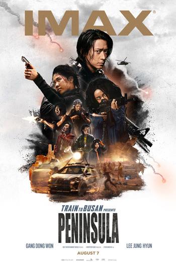 Train to Busan: Peninsula (Korean w EST)(IMAX) movie poster