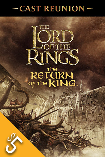 LOTR: Return of the King + Cast Reunion movie poster