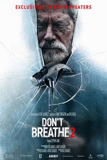 Don't Breathe 2 - in theatres 08/13/2021