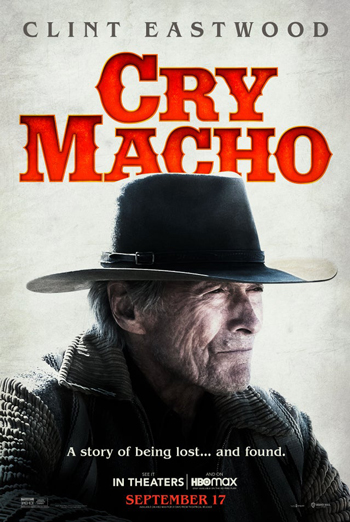 Cry Macho - in theatres 09/17/2021