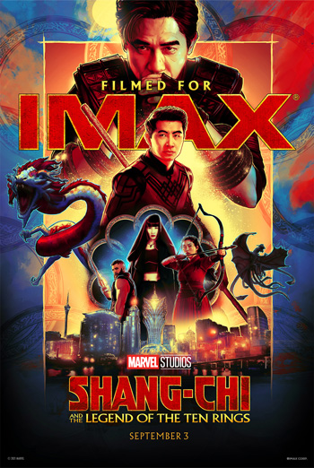 Shang-Chi and the Legend of the Ten Rings (IMAX) - in theatres 09/03/2021