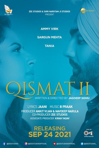 Qismat 2 (Punjabi W/E.S.T.) - in theatres 09/24/2021