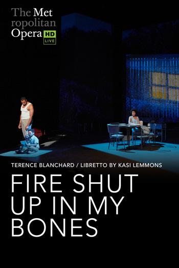Fire Shut Up in My Bones (Blanchard) (MET 20/21) - in theatres 10/23/2021