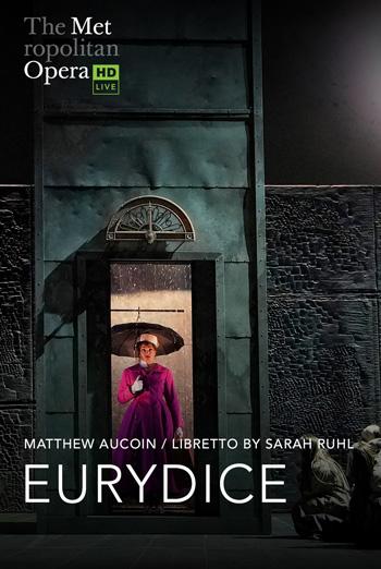 Eurydice (MET 20/21) - in theatres 12/04/2021