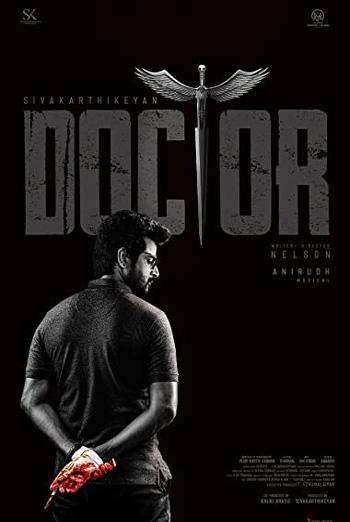 Doctor (Tamil W/E.S.T.) - in theatres 10/08/2021